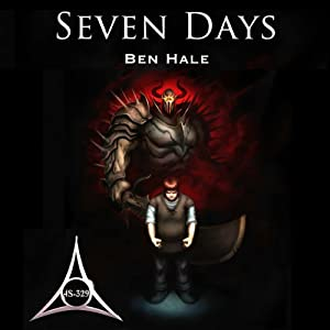 Seven Days: The Chronicles of Lumineia, Book 3 | [Ben Hale]