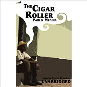The Cigar Roller Hörbuch