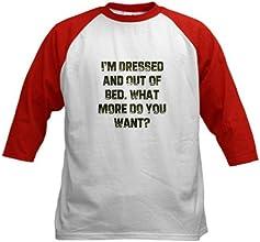 CafePress Kids Baseball Jersey - I39m Dressed and Out of Bed W Kids Baseball Jersey
