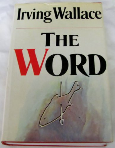 The Word: A Novel: Irving Wallace: 9780671211530: Amazon.com: Books