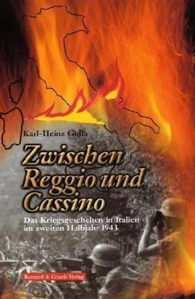 zwischen-reggio-und-cassino-das-kriegsgeschehen-in-italien-im-zweiten-halbjahr-1943-by-karl-heinz-go