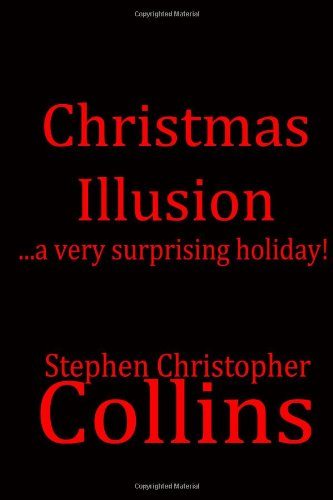 Christmas Illusion: A Very Surprising Holiday