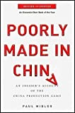 img - for Poorly Made in China: An Insider's Account of the China Production Game   [POORLY MADE IN CHINA REV/E] [Paperback] book / textbook / text book