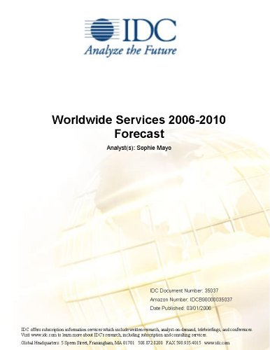 Worldwide Services 2006-2010 Forecast Sophie Mayo