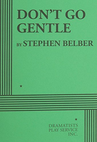dont-go-gentle-by-belber-stephen-2013-paperback