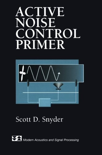 Active Noise Control Primer (Modern Acoustics And Signal Processing) back-178249