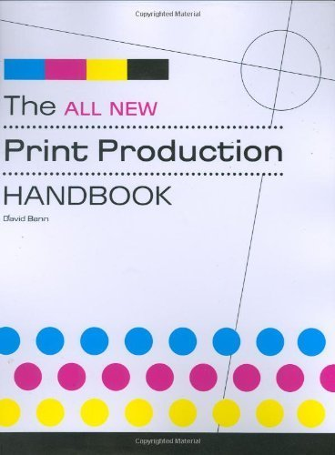 By David Bann - The All New Print Production Handbook (4/15/07) PDF