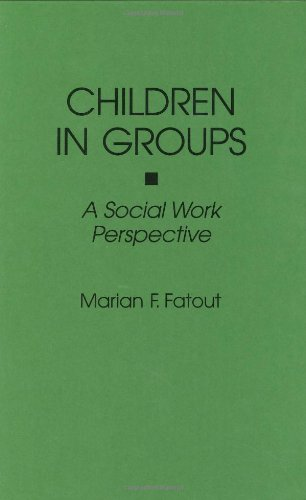 Children in Groups: A Social Work Perspective