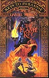 The Flame Key (Keys to Paradise, Book I) (0812546008) by Daniel Moran