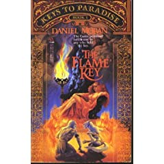 The Flame Key (Keys to Paradise, Book I) by Daniel Moran and Robert E. Vardeman