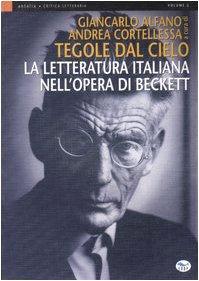 Tegole dal cielo. La letteratura italiana nell'opera di Beckett