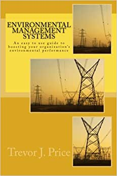 Environmental Management Systems: How To Boost Organizational Environmental Performance
