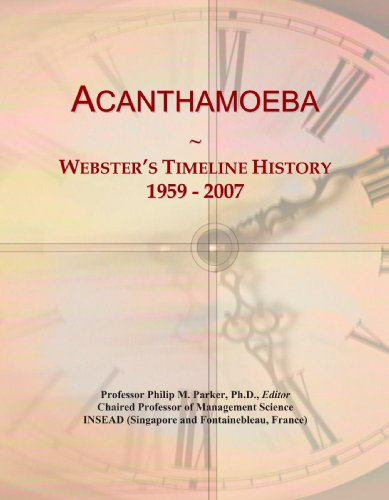Acanthamoeba: Webster'S Timeline History, 1959 - 2007