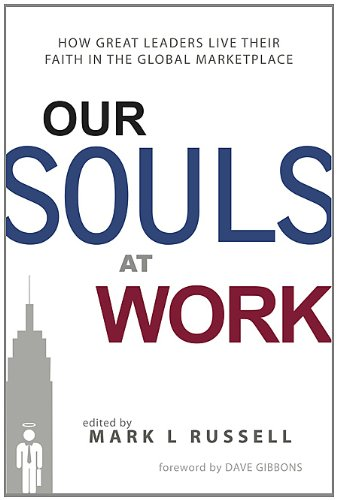 Our Souls At Work (Work At Spirit)