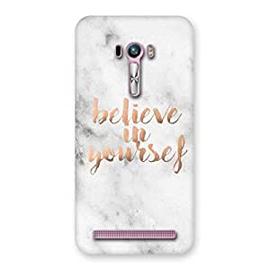 Impressive Believe Your Self Printed Back Case Cover for Zenfone Selfie