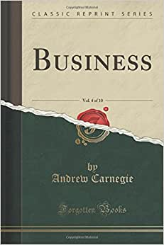 Business, Vol. 4 Of 10 (Classic Reprint)