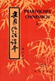 Praktisches Chinesisch II