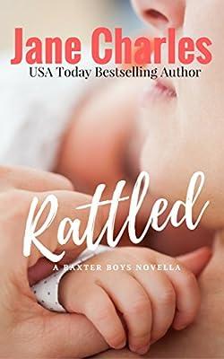 Rattled: The Baxter Boys #1 (The Baxter Boys ~ Rattled)