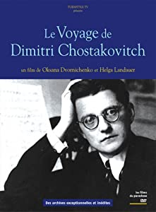 Le voyage de Dimitri Chostakovitch