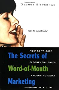 "Cover of ""The Secrets of Word-of-Mouth Ma..."