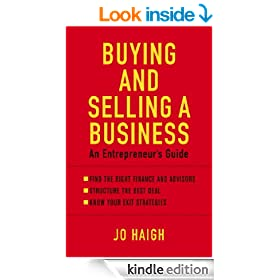 Buying And Selling A Business: An entrepreneur's guide