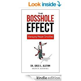 The BossHole Effect: Managing People Simplified (Business Skills Handbook Series 1)