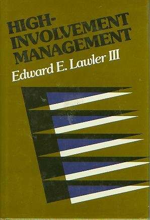 High-Involvement Management (Jossey Bass Social and Behavioral Science Series), Edward E. Lawler