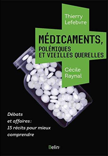 medicaments-polemiques-et-vieilles-querelles