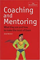 Coaching and Mentoring: What they are and how to make the most of them (The Economist)