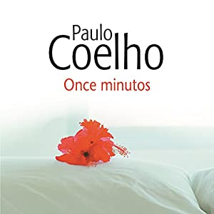Once minutos [Eleven Minutes] Audiobook