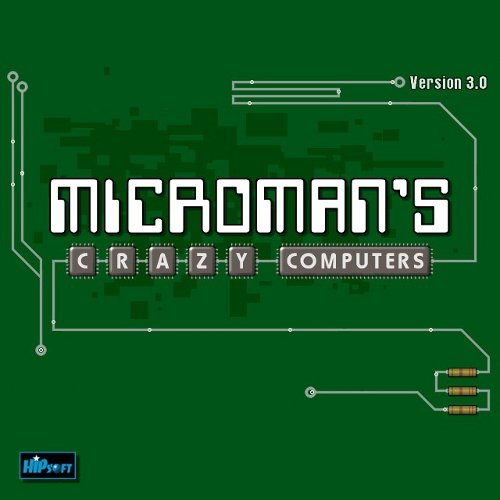 MicroMan's Crazy Computers [Game Download]