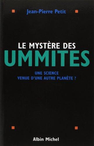 Le mystère des ummites : Une science venue d'une autre planète ?