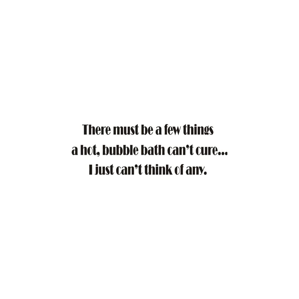 There Must Be a Few Things, Bath Vinyl Wall Art Decal