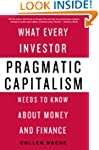 Pragmatic Capitalism: What Every Inve...