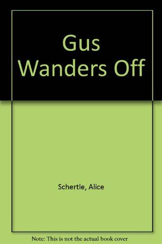 Gus Wanders Off