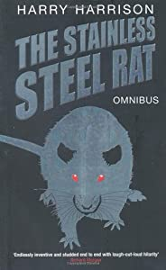 The Stainless Steel Rat Omnibus by Harry Harrison