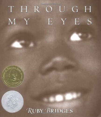 Through my eyes / Ruby Bridges