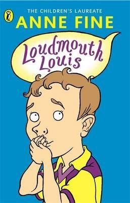 loudmouth-louis-by-anne-fine-published-september-2000