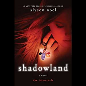 Shadowland: The Immortals | [Alyson Noel]