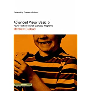 Advanced Visual Basic 6: Hardcore Programming Techniques (DevelopMentor)