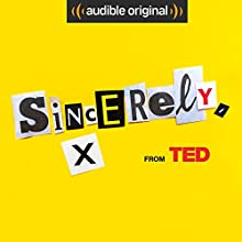 Sincerely, X Other by  Audible Originals, June Cohen