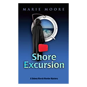 Shore Excursion (A Sidney Marsh Murder Mystery)