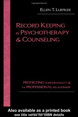 Record Keeping in Psychotherapy and Counseling:...