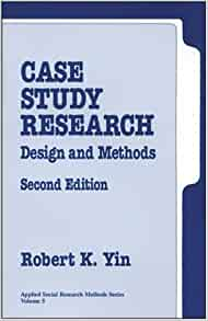 yin robert k 1994 case study research design and methods Robert yin′s comprehensive presentation covers all aspects of the case study method - from problem definition, design, and data collection, to data analysis and composition and reporting yin also traces the uses and importance of case studies to a wide range of disciplines, from sociology, psychology and history to management, planning .
