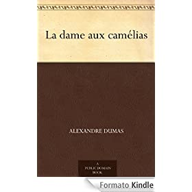 La dame aux camlias