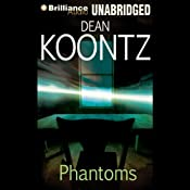Phantoms | [Dean Koontz]