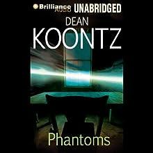 Phantoms Audiobook by Dean Koontz Narrated by Buck Schirner