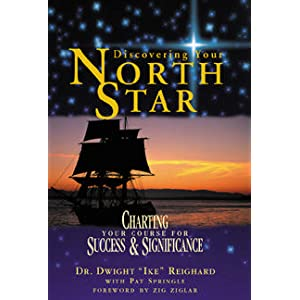 Discovering Your North Star: Charting Your Course for Success &amp; Significance