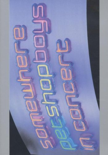 Pet Shop Boys: Somewhere - In Concert [DVD] [1997] by Chris Lowe