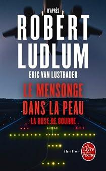 Le mensonge dans la peau par Ludlum